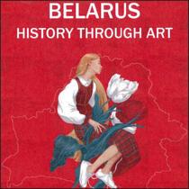 Belarus: History Through Art